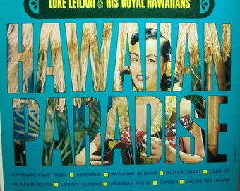 Hawaiian Paradise with Luke Lailani and His Royal Hawaiians Vintage Vinyl Record LP