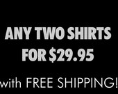 Bundle TWO SHIRTS From the Shop and SAVE - Free Shipping - New Orleans Saints and 50 Shades of Grey