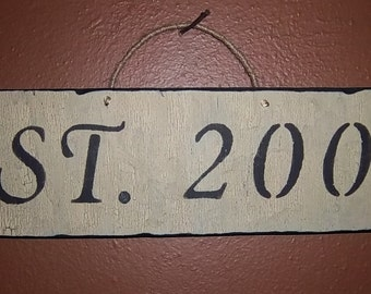 "Hand Painted ""Established""  Wood Sign...Custom Made to Order"
