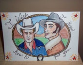 VALENTINE Brokeback Mountain ---- I wish I knew how to quit you ---- Illustrated Greeting Card