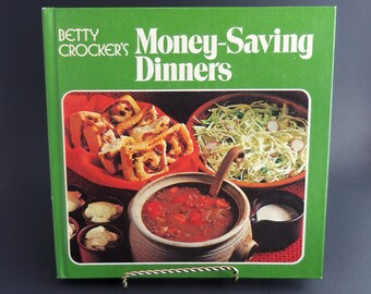 MONEY-SAVING DINNERS Cook Book by Betty Crocker -  Vintage, ca.1974  -  Nutritional Budget Meals and Recipes