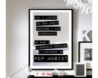 High Fidelity (Pop Music) Quote Art Print