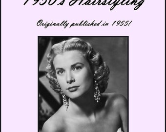 1950s How to Create Vintage ATOMIC WWII Hairstyles Creating 50s Hair Styles Book