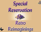 Reserved Listing for RetroReimaginings