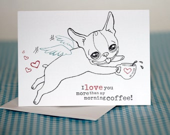 Boston Terrier and Coffee Love Greeting Card