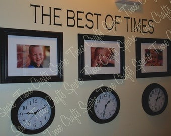 The Best of Times Vinyl Wall Decal