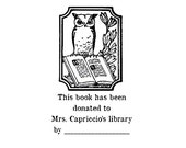 Owl from the library of Custom Ex Libris  Rubber Stamp Bookplate for donated books