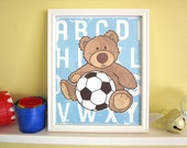 Blue Bear, Baby nursery art, nursery decor, kids art, child print, stuffed animal, soccer, alphabet letters, 8x10 Print