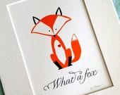Matted art print... What a Fox