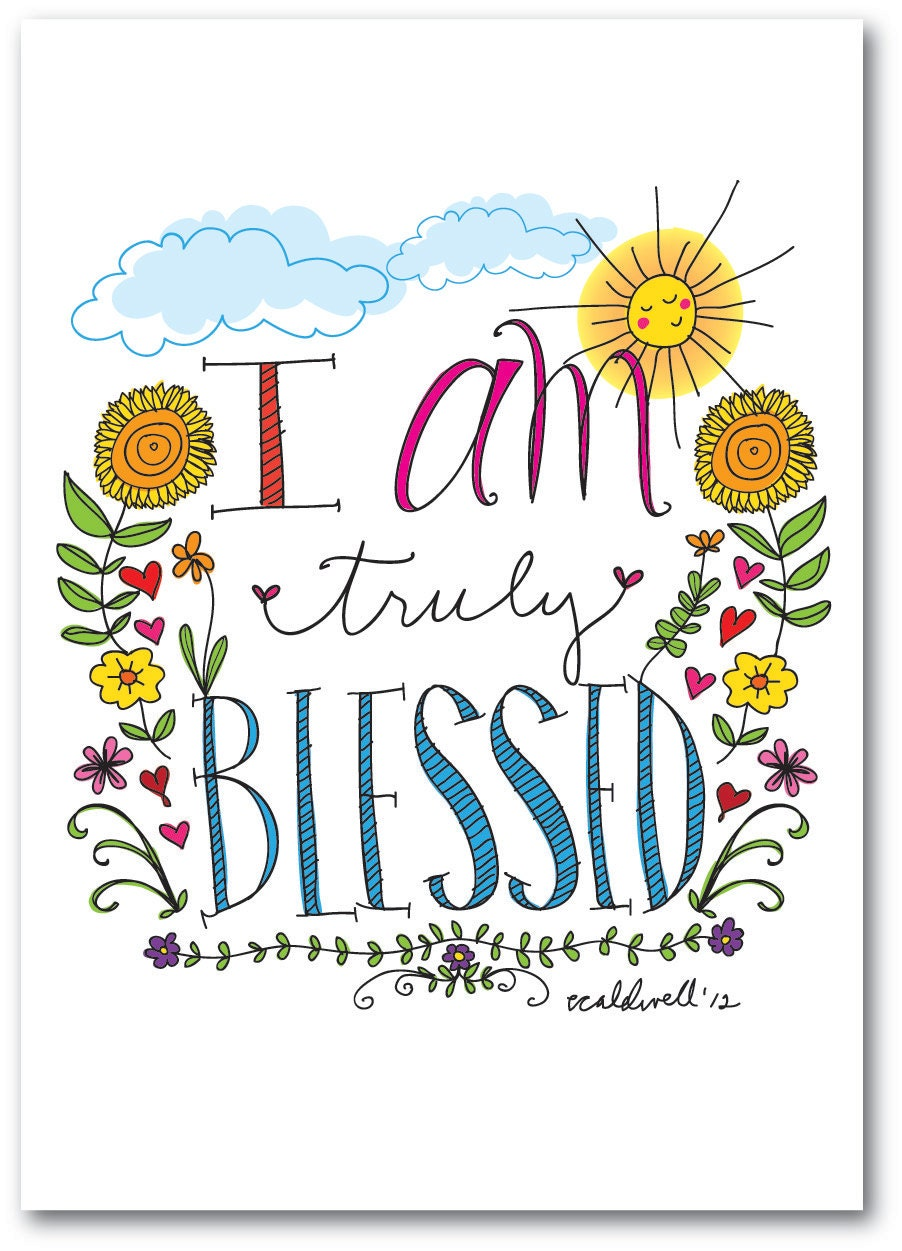 I Am Truly Blessed Daily Affirmations 11 x 14 Print