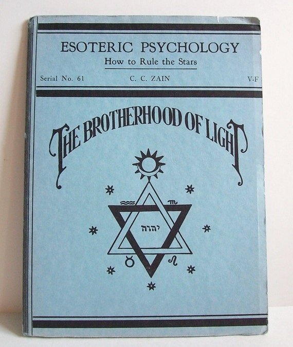 Vintage Astrology Booklet--Esoteric Psychology: How to Rule the Stars, Brotherhood of Light, C.C. Zain, Occult Book