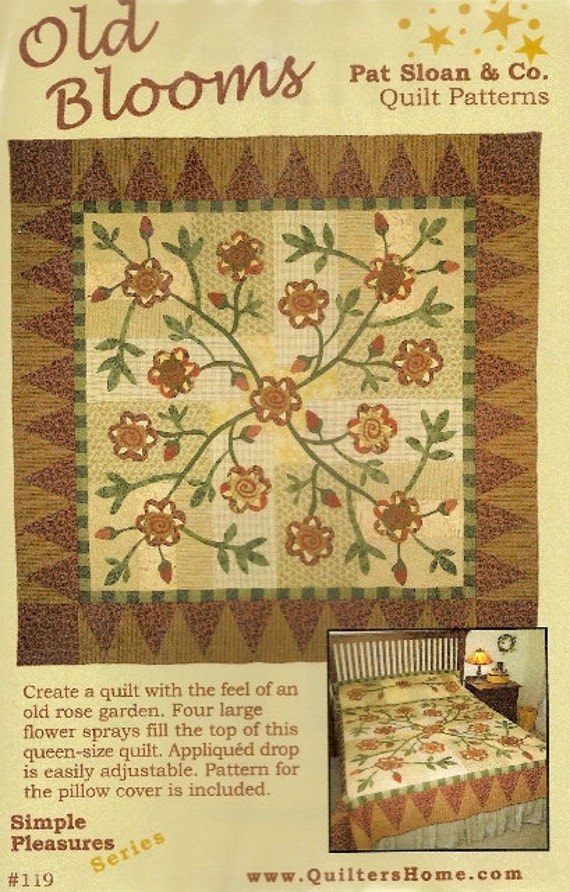 Old Blooms Quilt Pattern Primitive Appliqued Flower Sprays Baltimore Album Style Designed By Pat Sloan and Company