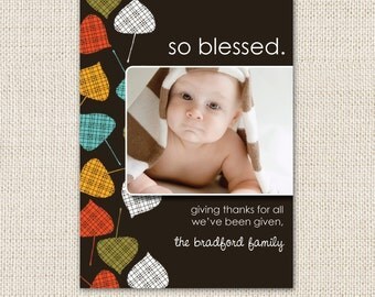 So Blessed - Thanksgiving card OR Thanksgiving birth announcement, autumn leaves photo card, thanksgiving baby announcement