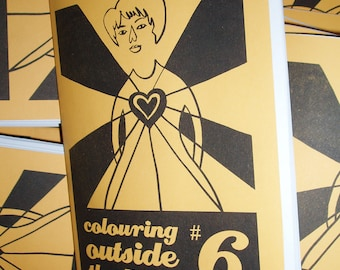 Colouring Outside The Lines zine issue 6 (interviews with female artists)