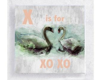 Swan Art - ABC Art - Kids Wall Art - Nursery Art - Alphabet Art - 5x5 Art Block - X is for XO XO - Love - Romance - Wall Art - Home Decor