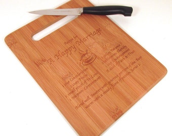 Wedding Cutting Board - Recipe for a Happy Marriage - Choose Your Size