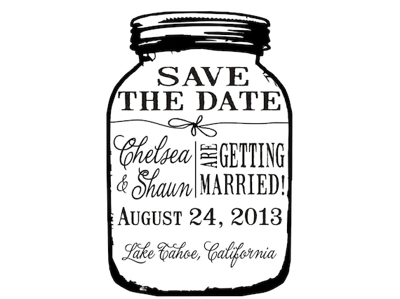 Mason jar Save the Date Custom rubber stamp great for DIY Save