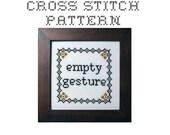 DIY Empty Gesture -  .pdf Original Cross Stitch Pattern - Instant Download