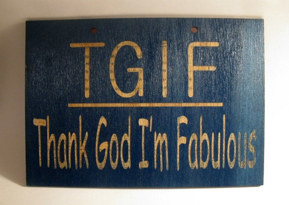 TFIF Fabulous painted wooden sign