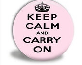 Pocket Mirror OR Bottle Opener/Keychain - Keep Calm and Carry On (Light Pink)