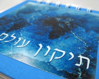 Notepad with Tikkun Olam - Life - with deep blue world background - unique Jewish gift