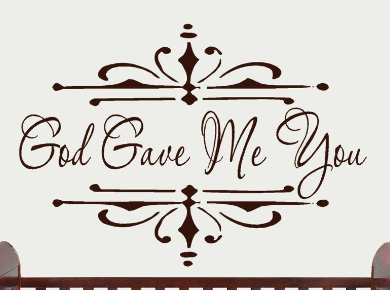 words only god gave me you decal no flourish