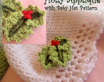 Baby Hat Crochet Pattern NEW DECEMBER HAT Pattern Combo - Fast and Easy dc crochet Baby Cap with Holly Applique