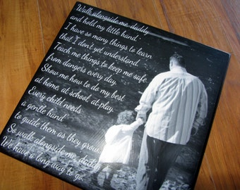 """Walk with me DADDY- Personalized PHOTO Giclee MOUNTED prints- custom made to order with your saying and photo- 13"""" x 13"""""""