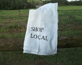 Shop Local Towel Farmers Market Tea Towel French Country Farmhouse Home Living Kitchen Hand Stamped Flour Sack Towels