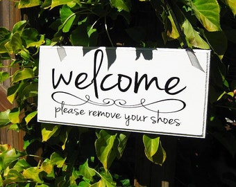 Welcome Sign,  Please Remove Your Shoes Wood Sign Home Decor Housewarming Gift Wall Sign..