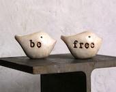Handmade rustic clay gift ... Be Free ...Two handmade polymer clay birds ... Word Birds