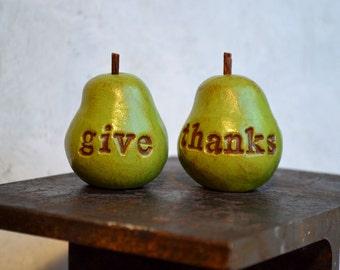 Thanksgiving fall gift ideas... give thanks ... handmade keepsake clay pears ... Word Pears, Hostess gift
