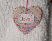 Wordz From the Heart Snippet Ornament - LOVE - Stitched From Recycled Vintage Quilt Piece