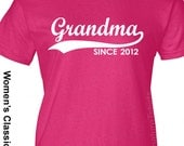 GRANDMA Since (Any Year) Personalized Womens T-Shirt tshirt shirt grandmother nana shirt Mothers Day Gift tshirt Christmas More Colors S-2XL