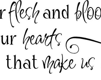 Flesh and Blood Hearts Family Custom Wall Decals Vinyl Lettering Stickers Words
