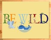 Childrens Wall Art, Animal Alphabet, ABCs, Be Wild, Nursery or Playroom Decor Childrens Illustration Art print
