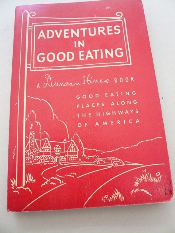 Antique Adventures in Good Eating by Duncan Hines