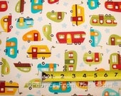 Out n' About Travel Trailers Tear Drop Campers BY YARDS Robert Kaufman Fabric