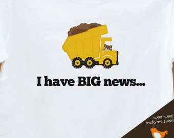 Big brother to be big news dump truck pregnancy announcement Tshirt