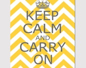 Keep Calm and Carry On - 8x10 Chevron Edition - Wall Art - Home Decor - CHOOSE YOUR COLORS - Shown in Gray, Yellow, Hot Pink, and More