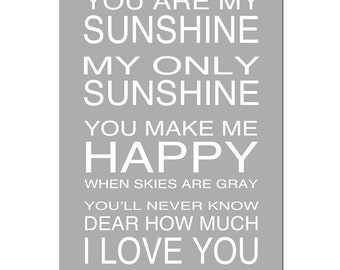 You Are My Sunshine, My Only Sunshine - 13x19 Print - Kids Wall Art - Modern Nursery - CHOOSE YOUR COLORS