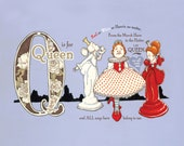 Q is for Queens- 9x7.5 Wonderland Alphabet Print