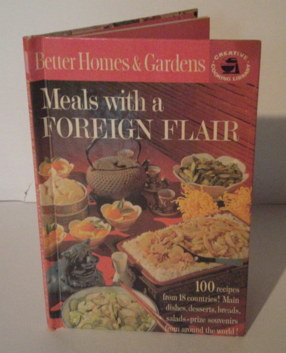 Vintage Foreign Foods Cookbook Better Homes And Gardens