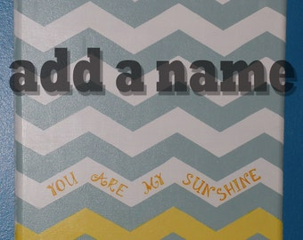 12 x 12 Personalized Chevron You Are My Sunshine Wall Hanging