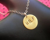 MILF--Brass Disc Stamped Necklace, Charm Necklace, Cougar, Circle Necklace, Gifts for Mom, Mother's Day