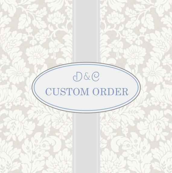 A Custom Order for jsmmcbride