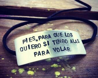"""Frida Kahlo Quote Sterling & Suede Bracelet - """"Pies, para que los quiero si tengo alas para volar"""""""