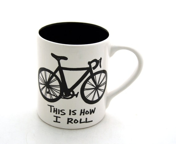 Bike Mug,  This is How I Roll,  earthenware, large 16 oz.  gift for bicycle lover, mens gift