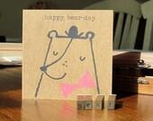 Happy bear-day - original hand screen printed card