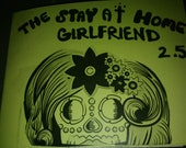 The Stay At Home Girlfriend issue 2.5